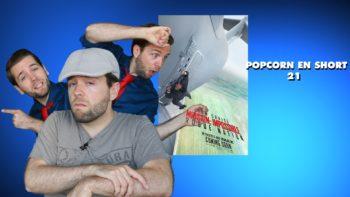 Chroniqueur vidéo Florian Hillion – Popcorn en short Épisode 21
