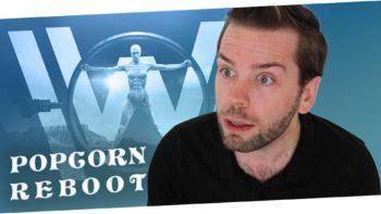 Popcorn Reboot – Westworld saison 2